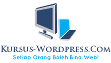 KURSUS BINA WEB WORDPRESS