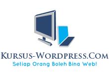 Kursus Belajar Bina Website Menggunakan Wordpress